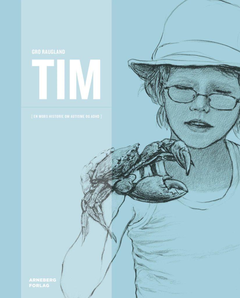 Omslag - Tim - en mors historie om autisme og ADHD